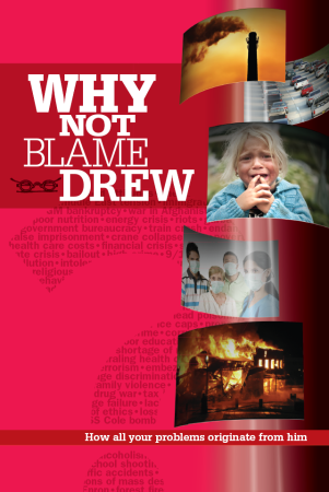Why Not Blame Drew